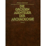 Die großen Abenteuer der Archäologie in 10...