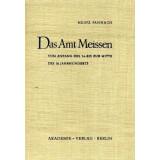 Das Amt Meissen - vom Anfang des 14. bis zur Mitte des...