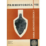Praehistorica 7 - Varia archaeologica 1