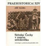Strední Cechy v raném stredoveku. III....