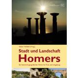 Stadt und Landschaft Homers - Ein historischgeografischer...