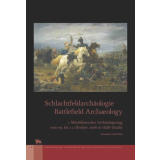 Schlachtfeldarchäologie - Battlefield Archaeology