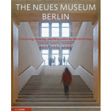 The Neues Museum Berlin - Conserving, restoring,...