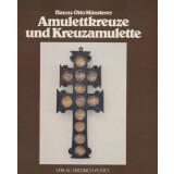 Amulettkreuze und Kreuzamulette