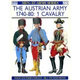 The Austrian Army 1740-80 - Vol 1 Cavalry
