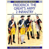 Frederick the Great`s Army - Vol. 2 Infantry