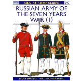 Russian Army of the Seven Years War, Vol. 1