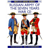 Russian Army of the Seven Years War, Vol. 2