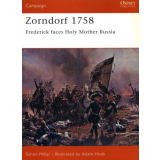 Zorndorf 1758 - Frederick Faces Holy Mother Russia
