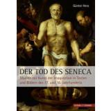 Der Tod des Seneca - Studien zur Kunst der Imagination in...