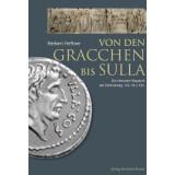 Von den Gracchen bis Sulla - Die römische Republik...