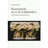 Bauornamentik des 11. bis 15. Jahrhunderts im Rheinischen...