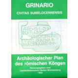 GRINARIO - CIVITAS SUMELOCENNENSIS - Archäologischer...