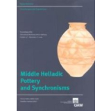 Middle Helladic Pottery and Synchronisms. Proceedings of...