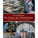 Die Kunst des Schmiedens - Das grosse Lehrbuch der...