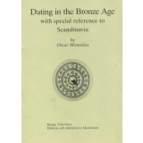 Dating in the Bronze Age - With special reference to...