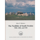 The Neolithic of South Sweden TRB, GRK, and STR