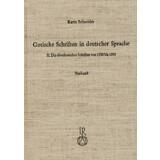 Gotische Schriften in deutscher Sprache - II. Die...