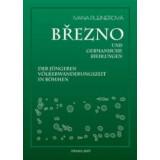 Brezno und germanische Siedlungen der jüngeren...
