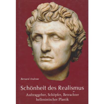 Schönheit des Realismus - Auftraggeber, Schöpfer, Betrachter hellenistischer Plastik