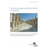 Neue Forschungen zur Kuretenstrasse von Ephesos