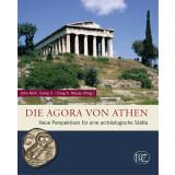 Die Agora von Athen - Neue Perspektiven für eine...