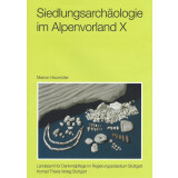 Siedlungsarchäologie im Alpenvorland X - Der Schmuck...