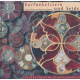 Karfunkelstein und Seide - Neue Schätze aus Bayerns...
