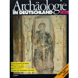 Archäologie in Deutschland. Heft 1987/1. Sachsen und...