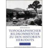 Topographischer Bildkommentar zu den Historien Herodots....