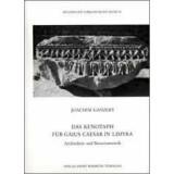 Das Kenotaph für Gaius Caesar in Limyra