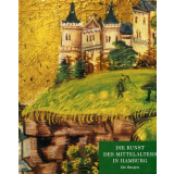 Die Kunst des Mittelalters in Hamburg - Die Burgen