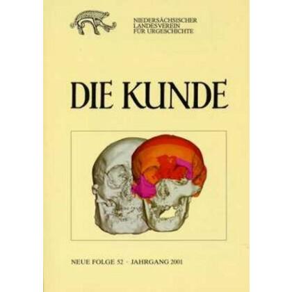 Die Kunde - Zeitschrift für niedersächsische Archäologie - Neue Folge, Band 52 - Jahrgang 2001
