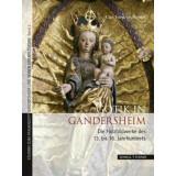 Gotik in Gandersheim - Die Holzbildwerke des 13. bis 16....