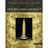Der Berliner Goldhut - Mathematik, Magie und Macht