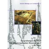 Die Ausgrabungen auf dem Burgtheaterparkplatz -...