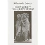 Hellenistische Gruppen - Gedenkschrift für Andreas...