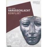 2000 Jahre Varusschlacht - KONFLIKT- Varusschlacht im Osnabrücker Land