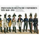 Preussisch - Deutsche Uniformen von 1640 - 1918
