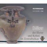 Silber der Illyrer und Kelten im Zentralbalkan