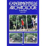 Experimentelle Archäologie in Europa, Heft 3 -...