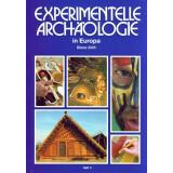 Experimentelle Archäologie in Europa, Heft 4 -...