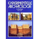 Experimentelle Archäologie in Europa, Heft 7 -...
