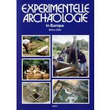 Experimentelle Archäologie in Europa, Heft 5 -...