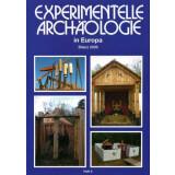 Experimentelle Archäologie in Europa, Heft 8 -...