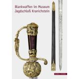 Blankwaffen im Museum Jagdschloß Kranichstein -...