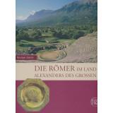 Die Römer im Land Alexanders des Großen