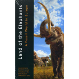 Land of the Elephants - A Fossil World in Europe