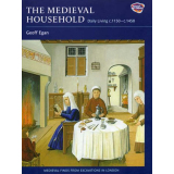The Medieval Household - Daily Living c.1150-c.1450