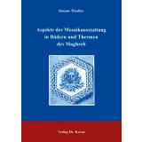 Aspekte der Mosaikausstattung in Bädern und Thermen...
